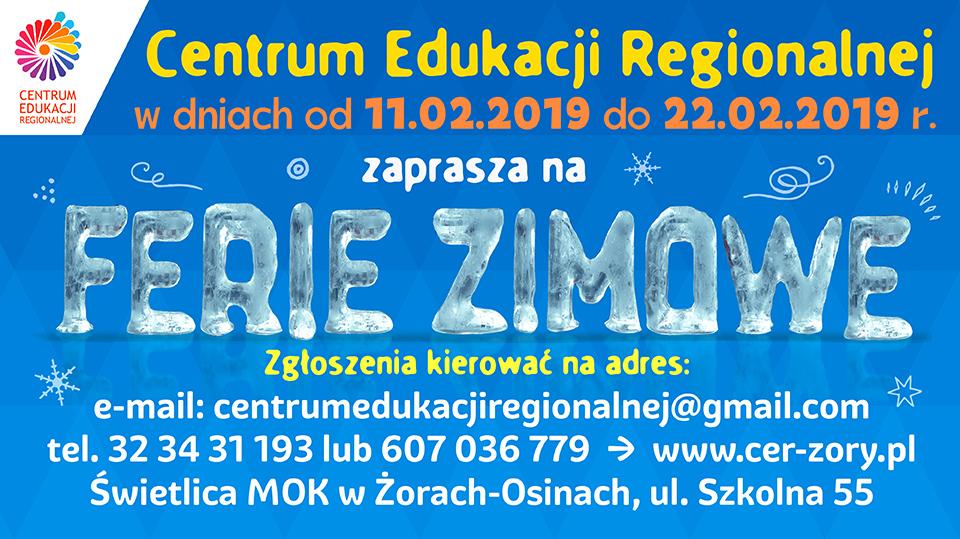 FERIE ZIMOWE 2019. Zajęcia w Centrum Edukacji Regionalnej. Lekcje regionalizmu na żywo.