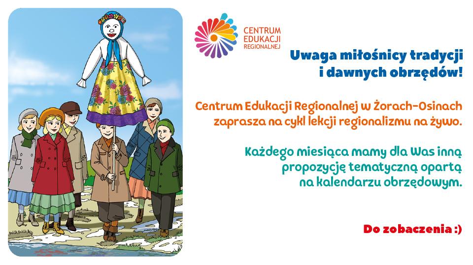 ŻEGNAJ MARZANNO, ZIMOWA PANNO. Zajęcia w Centrum Edukacji Regionalnej. Lekcje regionalizmu na żywo.